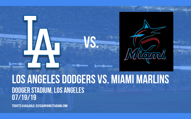 Los Angeles Dodgers vs. Miami Marlins at Dodger Stadium