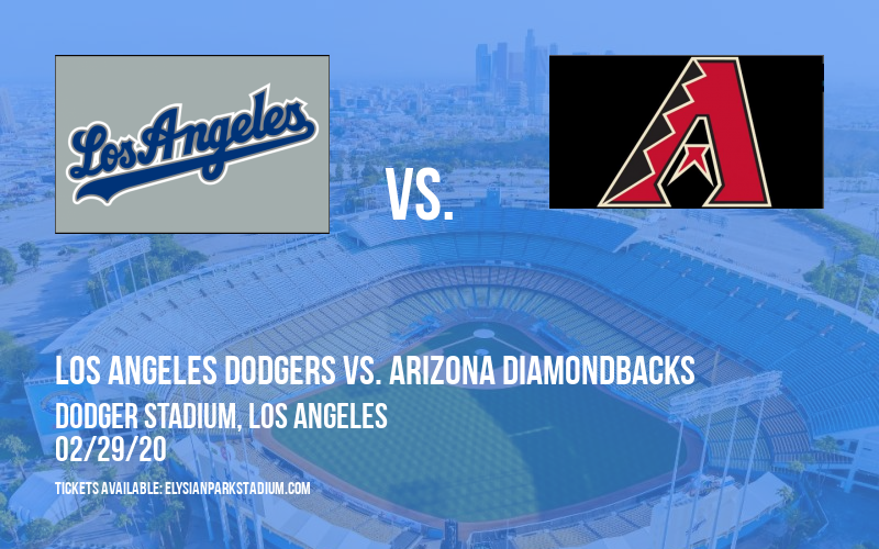 Spring Training: Los Angeles Dodgers vs. Arizona Diamondbacks (Split Squad) at Dodger Stadium