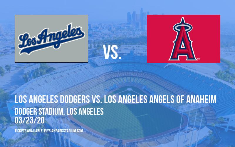 Exhibiton: Los Angeles Dodgers vs. Los Angeles Angels of Anaheim at Dodger Stadium