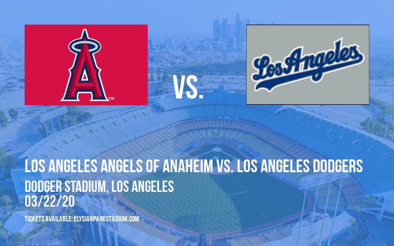 Exhibition: Los Angeles Angels of Anaheim vs. Los Angeles Dodgers at Dodger Stadium