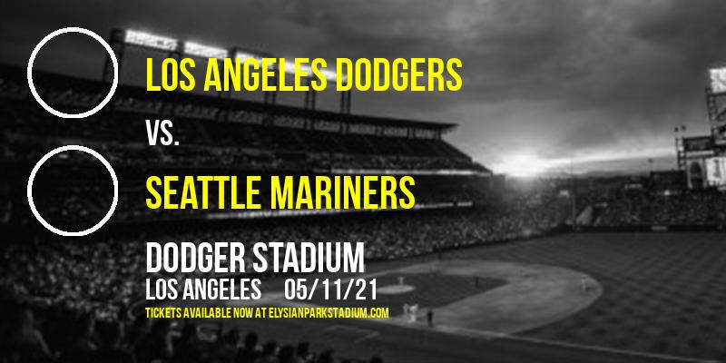 Los Angeles Dodgers vs. Seattle Mariners at Dodger Stadium