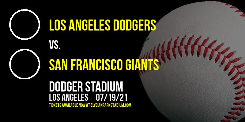 Los Angeles Dodgers vs. San Francisco Giants at Dodger Stadium