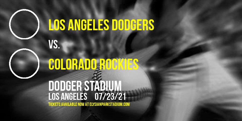 Los Angeles Dodgers vs. Colorado Rockies at Dodger Stadium