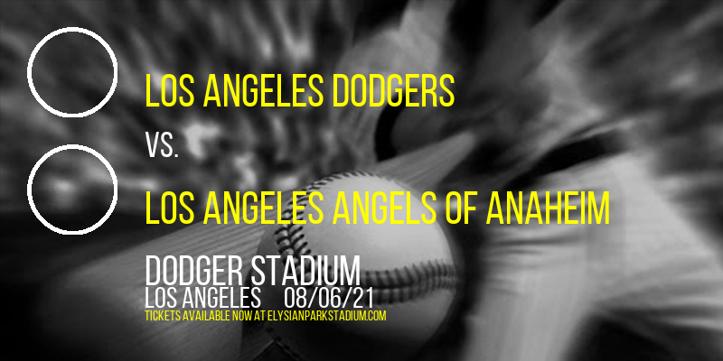Los Angeles Dodgers vs. Los Angeles Angels of Anaheim at Dodger Stadium