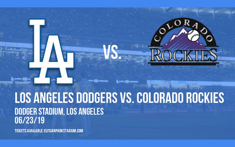 Los Angeles Dodgers vs. Colorado Rockies at Dodger Stadium