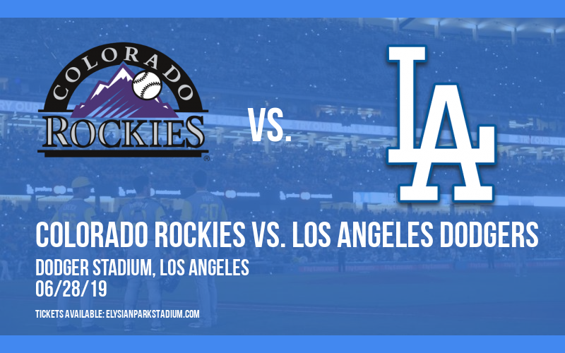 Colorado Rockies vs. Los Angeles Dodgers at Dodger Stadium