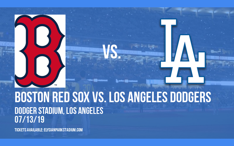 Boston Red Sox vs. Los Angeles Dodgers at Dodger Stadium