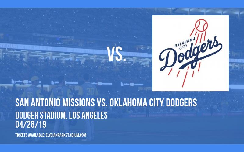 San Antonio Missions vs. Oklahoma City Dodgers at Dodger Stadium