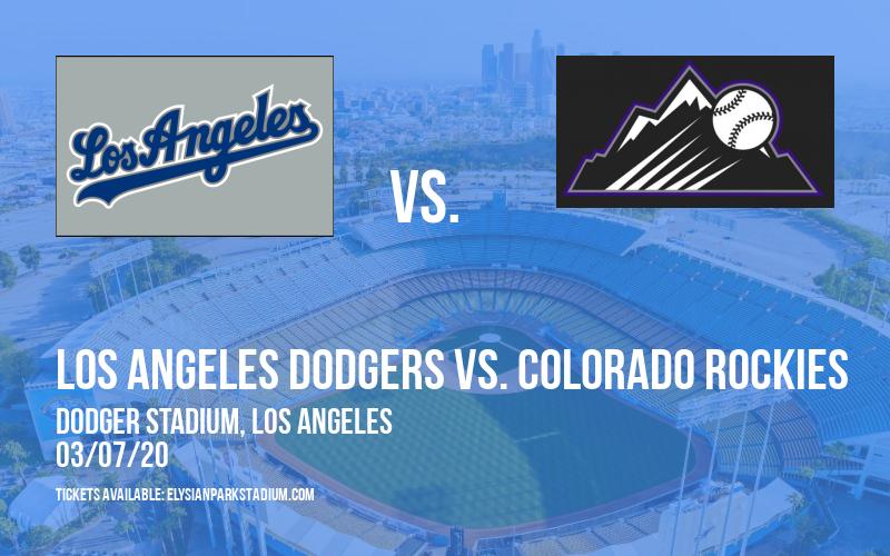 Spring Training: Los Angeles Dodgers vs. Colorado Rockies at Dodger Stadium
