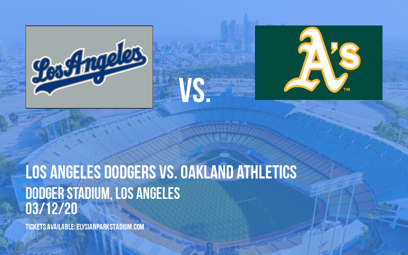 Spring Training: Los Angeles Dodgers vs. Oakland Athletics (Split Squad) at Dodger Stadium