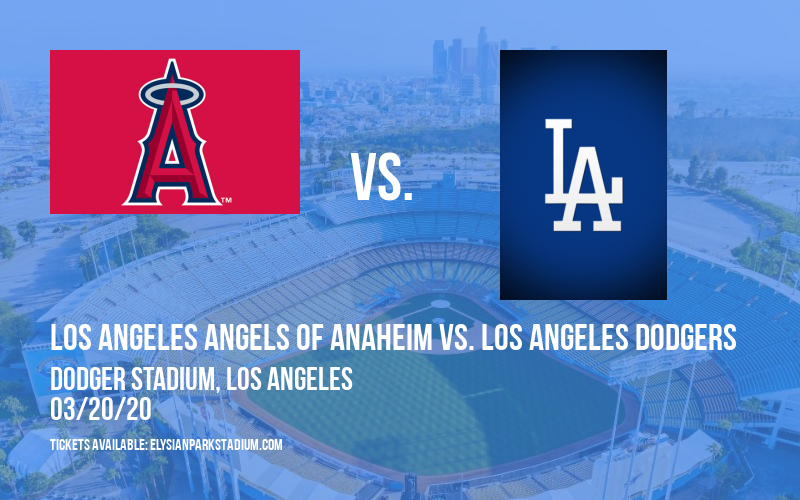 Spring Training: Los Angeles Angels of Anaheim vs. Los Angeles Dodgers (Split Squad) at Dodger Stadium