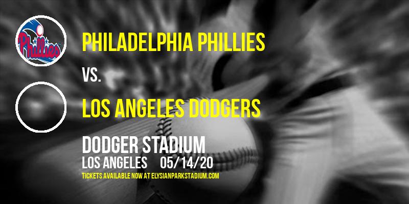 Philadelphia Phillies vs. Los Angeles Dodgers at Dodger Stadium