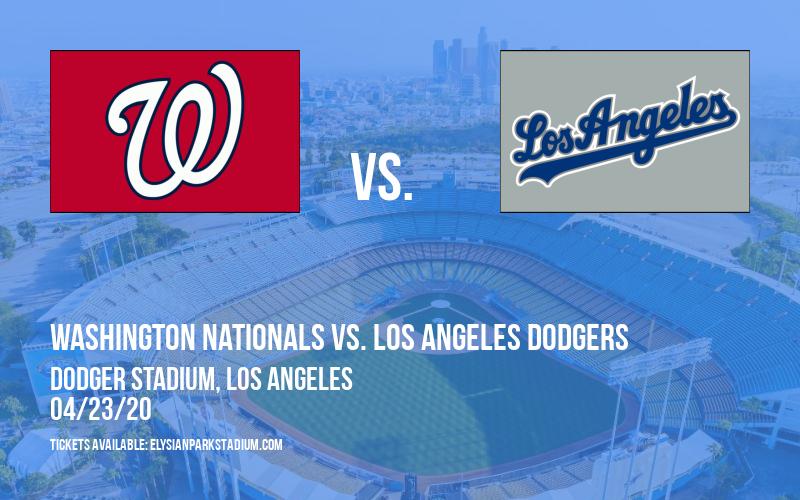 Washington Nationals vs. Los Angeles Dodgers [CANCELLED] at Dodger Stadium