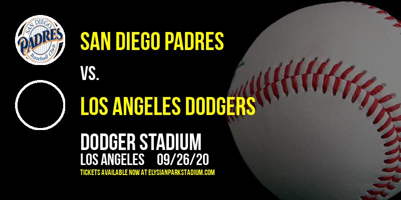 San Diego Padres vs. Los Angeles Dodgers at Dodger Stadium