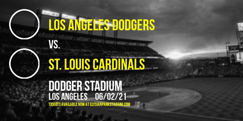 Los Angeles Dodgers vs. St. Louis Cardinals at Dodger Stadium