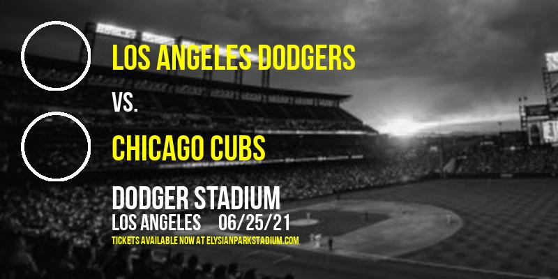 Los Angeles Dodgers vs. Chicago Cubs at Dodger Stadium