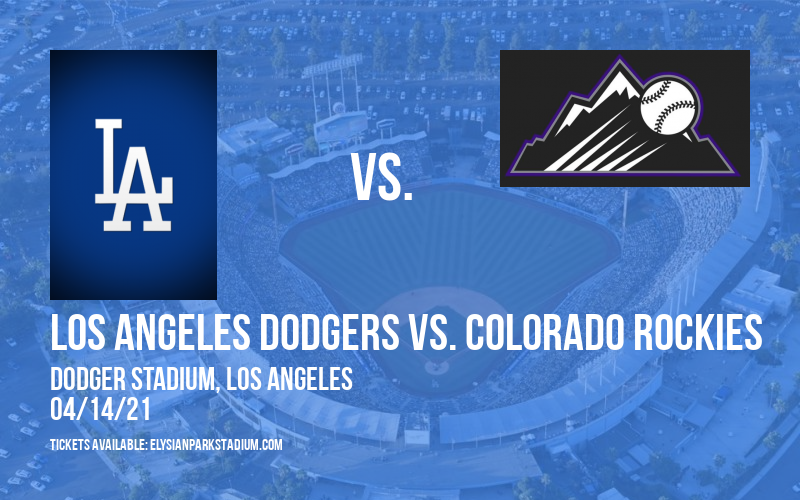Los Angeles Dodgers vs. Colorado Rockies [CANCELLED] at Dodger Stadium