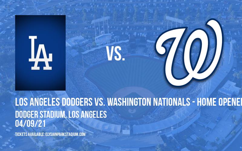 Los Angeles Dodgers vs. Washington Nationals - Home Opener [CANCELLED] at Dodger Stadium