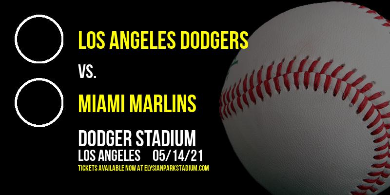 Los Angeles Dodgers vs. Miami Marlins at Dodger Stadium